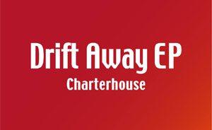 Drift Away EP